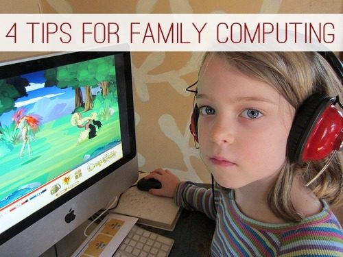 4 Tips for Family Computing | lifeyourway.net