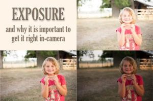 Getting Exposure Right in Camera and Why It Is Important
