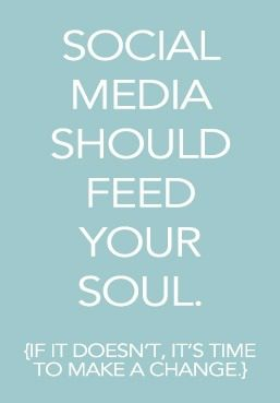 social-media-should-feed-your-soul