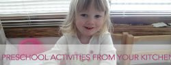 Free Preschool Activities from Your Kitchen
