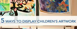 5 Ways to Display Your Kids' Artwork