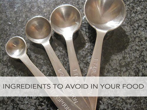 Ingredients to Avoid in Your Food