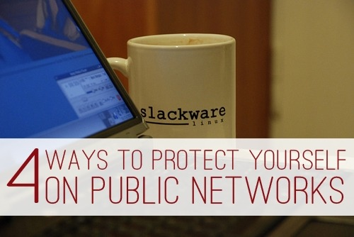 4 Ways to Protect Yourself on Public Wireless Networks
