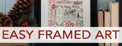 101 Days of Christmas: Easy Framed Art