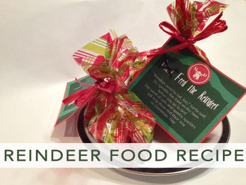 Reindeer Food Recipe & Printable Gift Tag