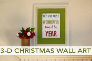 Read more about the article 101 Days of Christmas: 3-D Christmas Wall Art