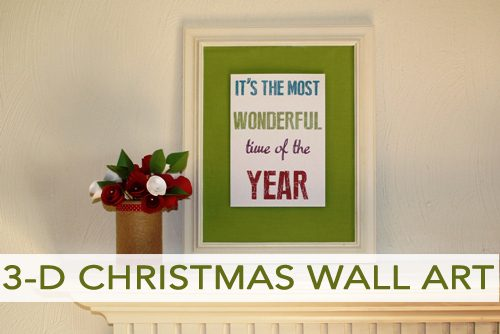 101 Days of Christmas: 3-D Christmas Wall Art