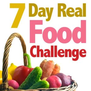 Read more about the article Join the 7-Day Real Food Challenge {January 6-12}