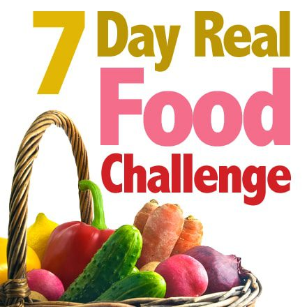 7-Day Real Food Challenge