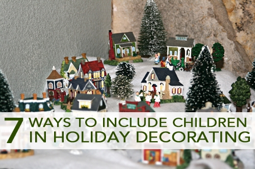 7 Ways to Include Children in Holiday Decorating