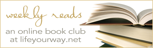 Weekly Reads at LifeYourWay.net
