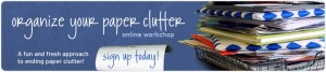 Read more about the article Giveaway: Organize Your Paper Clutter Online Workshop from Simplify 101