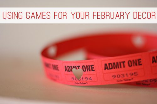 Using Games for Your February Décor