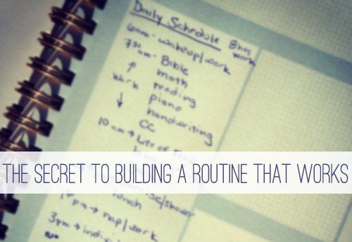 The Secret to Building a Routine That Works at lifeyourway.net