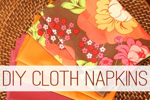 Go Green or Get Fancy with DIY Cloth Napkins | Life Your Way