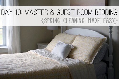 Day 10: Master Bedroom & Guest Room Bedding {Spring Cleaning Made Easy} at lifeyourway.net