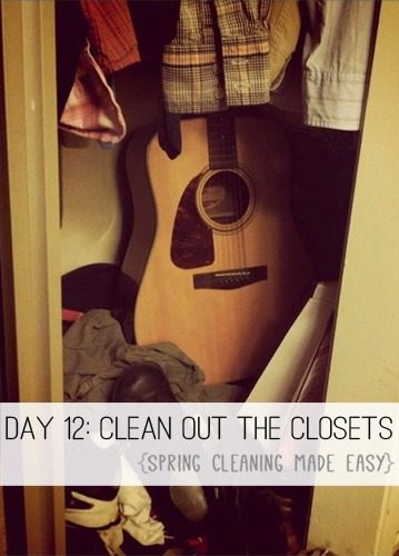 Day 12: Clean Out the Closets {Spring Cleaning Made Easy} at lifeyourway.net