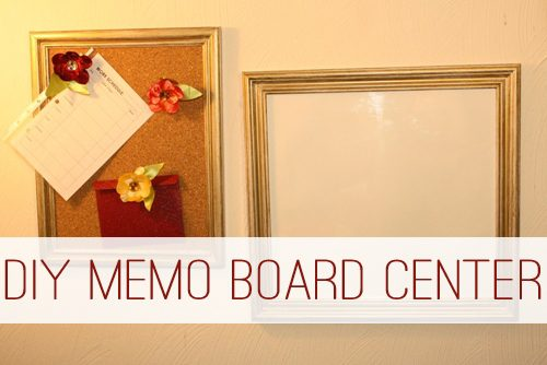 DIY Memo Board Center at lifeyourway.net
