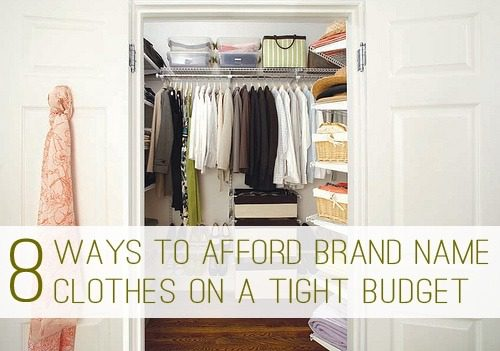 8 Ways to Afford Brand Name Clothes on a Tight Budget at lifeyourway.net