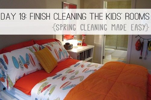 Day 19: Finish Cleaning the Kids' Rooms {Spring Cleaning Made Easy} at lifeyourway.net