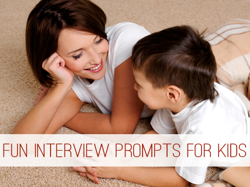 Fun Interview Prompts for Kids at lifeyourway.net