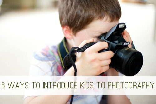 6 Ways to Introduce Kids to Photography at lifeyourway.net