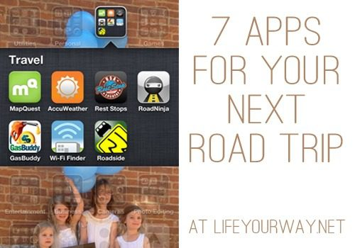 7 Apps for Your Next Road Trip at lifeyourway.net