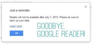 Read more about the article Reminder: Google Reader Shutting Down on 7/1
