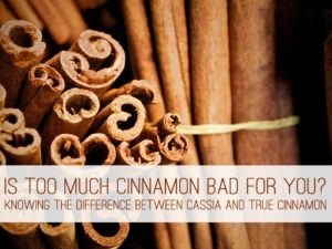 Read more about the article Is Too Much Cinnamon Bad for You?