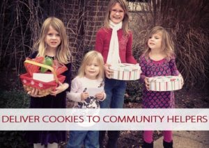 101 Days of Christmas: Deliver Cookies to Community Helpers