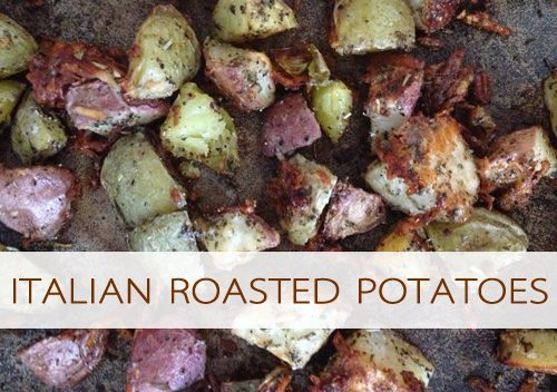 Italian Roasted Potatoes at lifeyourway.net