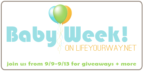 Baby Week on lifeyourway.net
