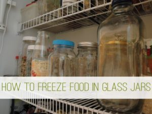 Read more about the article How to Freeze Food in Glass Jars