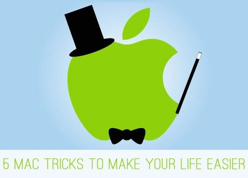 5 Mac Tricks to Make Your Life Easier at lifeyourway.net