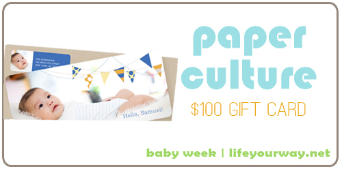 Paper Culture $100 Gift Certificate {Baby Week at lifeyourway.net}
