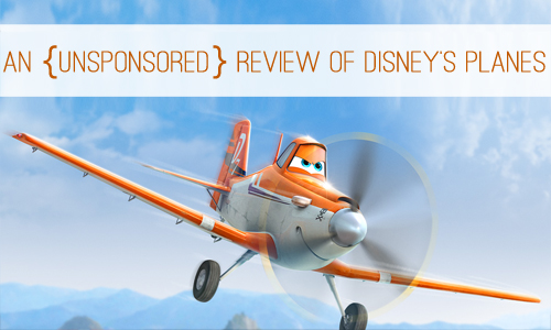 An {Unsponsored} Review of Disney's Planes at lifeyourway.net