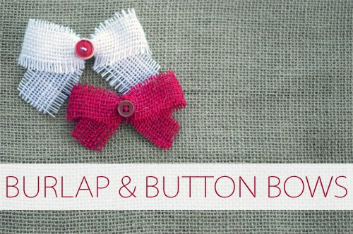 Burlap & Button Bows {101 Days of Christmas at lifeyourway.net}