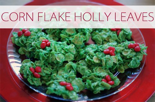Corn Flake Holly Leaves {101 Days of Christmas at lifeyourway.net}