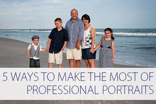 5 Ways to Make the Most of Your Professional Portraits at lifeyourway.net