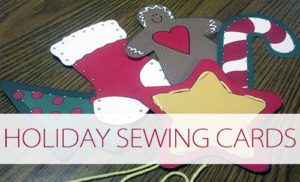 101 Days of Christmas: Holiday Sewing Cards