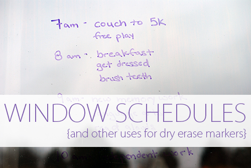 Window Schedules {And Other Uses for Dry Erase Markers}
