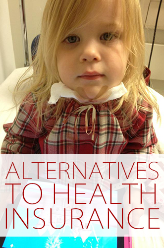 Alternatives to Health Insurance