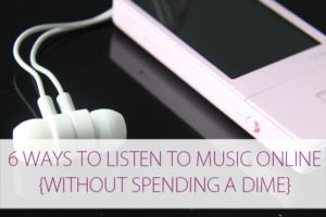 6 Ways to Listen to Music Online (Without Spending a Dime)