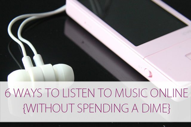 6 Ways to Listen to Music {Without Spending a Dime} at lifeyourway.net
