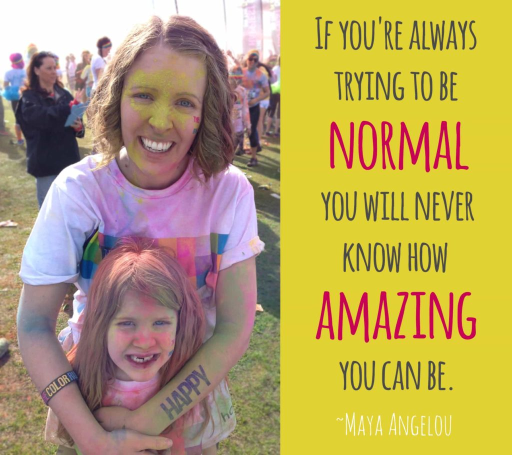 """If you're always trying to be normal you will never know how amazing you can be."" ~Maya Angelou"
