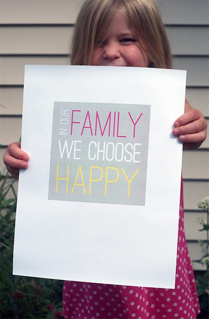 In Our Family, We Choose Happy