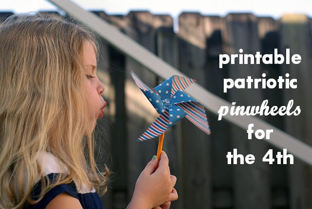 Printable Patriotic Pinwheels for the 4th