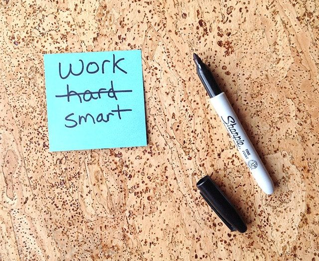 work smart don't work hard