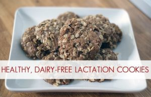 Healthy, Dairy-Free Lactation Cookies