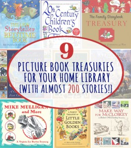 9 Picture Book Treasuries for Your Home Library